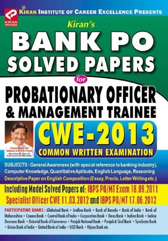 Bank PO Solved Papers for Probationary Officer & Management Trainee CWE - 2013