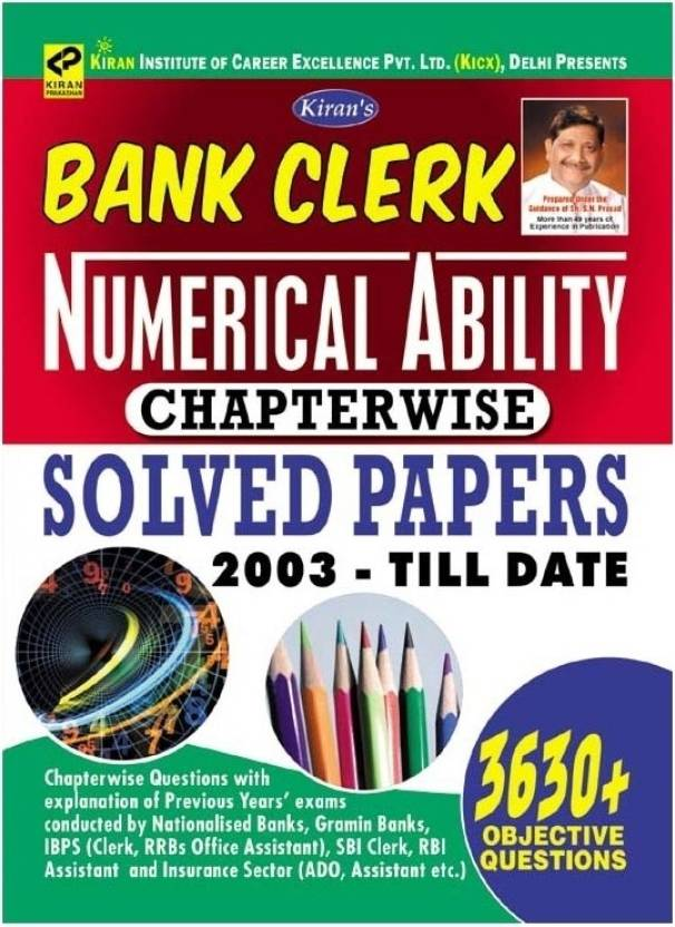 Bank Clerk Numerical Ability Chapterwise Solved Papers 2003 - Till Date : 3630+ Objective Questions