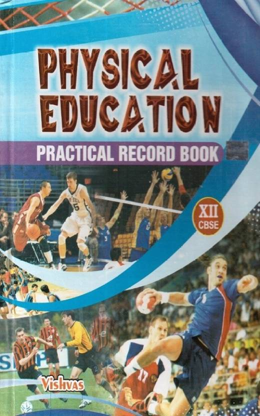 Physical Education Practical Record Book Class 12th ...