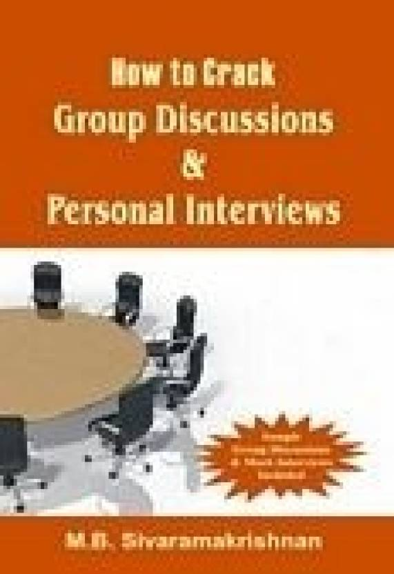 How To Crack Group Discussions &Amp; Personal Interview