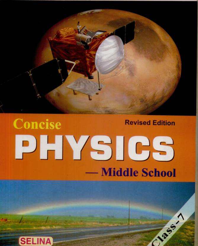 Concise Physics-Middle School (Class - 7): Buy Concise