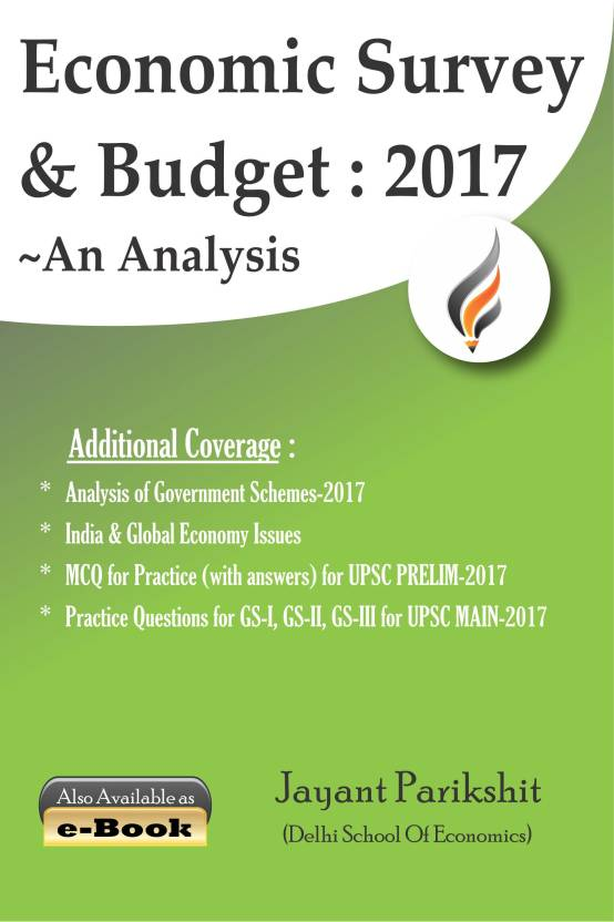 Economic Survey And Budget 2017 An Analysis