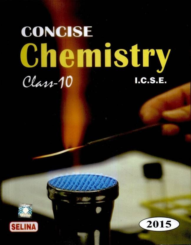 concise chemistry i c s e 2015 class 10 part ii buy concise