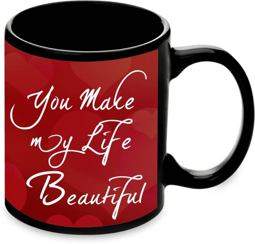 Alwaysgift You Make My Life Beautiful Mug Mug Gift Set Price In