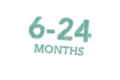 6-24 Months