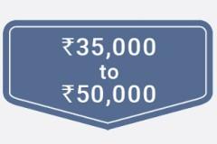 ₹35,000 to ₹50,000