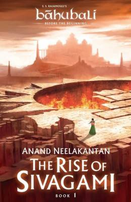 The Rise of Sivagami : Bahubali : Before The Beginning  x9789386224446