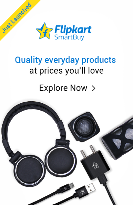 Flipkart SmartBuy: Exclusive range of quality products at jaw-dropping prices