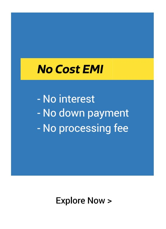 No Cost EMI & 10% Cashback on all Orders